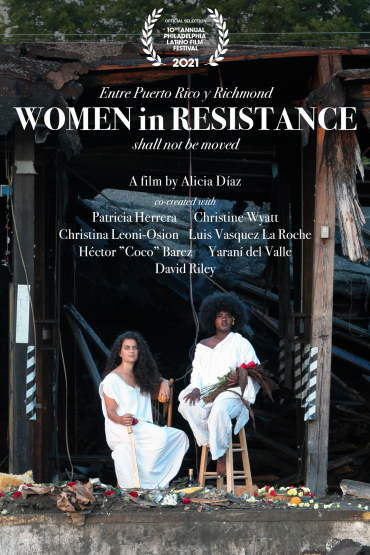 Entre Puerto Rico y Richmond: Women in Resistance Shall Not Be Moved