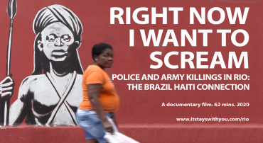 Right Now I Want to Scream: Police and Army Killings in Rio – the Brazil Haiti Connection